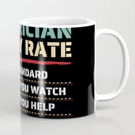 Electrician Hourly Rate For Electric Eng Coffee Mug