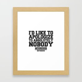 CONOR MCGREGOR QUOTES Framed Art Print