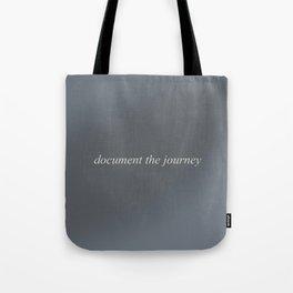 Document the Journey - dark grey Tote Bag