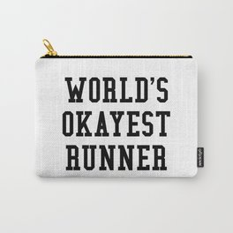 World's Okayest Runner Carry-All Pouch