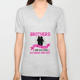 Brothers and sisters are as close hands Unisex V-Neck