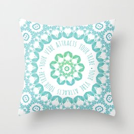 Your Vibe Attracts Your Tribe Throw Pillow