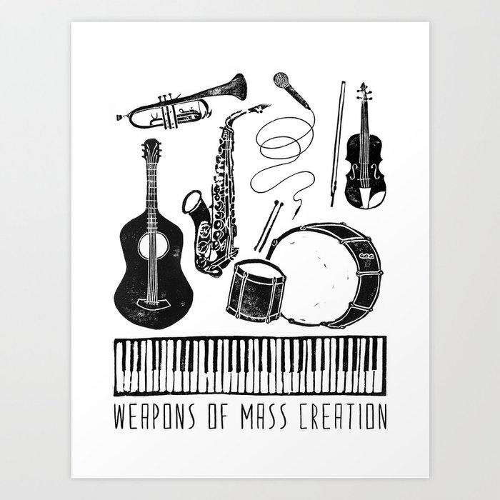 Weapons Of Mass Creation - Music Art Print