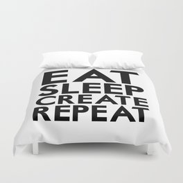 Eat Sleep Create Repeat Duvet Cover