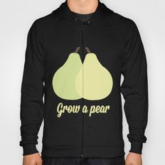 Grow a Pear Hoody