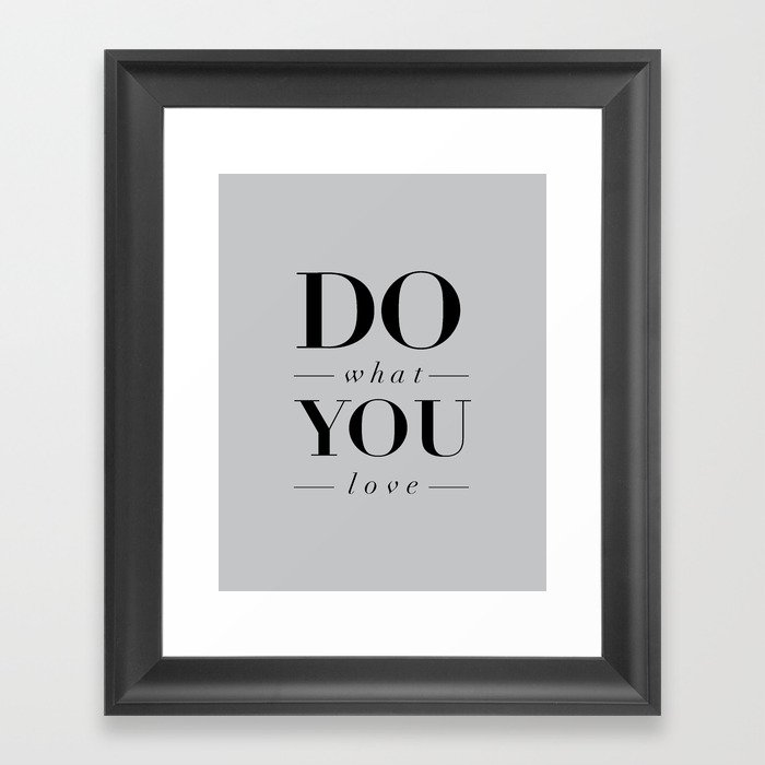 Do What You Love Beautiful Inspirational Short Quote About Happiness