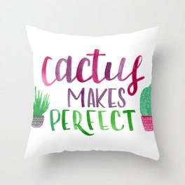 Cactus Makes Perfect Throw Pillow