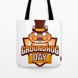 Happy Groundhog Day design Awesome Cute Groundhog design Tote Bag