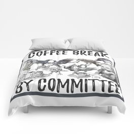 coffee break by committee Comforters