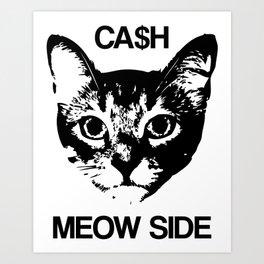Cash Meow Side Art Print