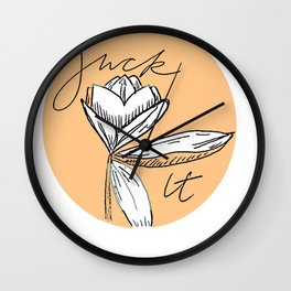 Fuck it Floral Quote Wall Clock