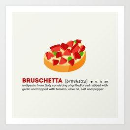 Bruschetta Art Print