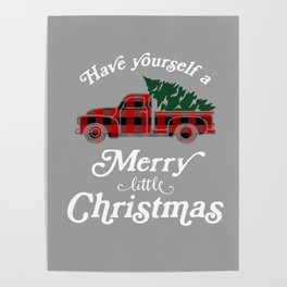 Have yourself a Merry little Christmas Vintage Truck Poster