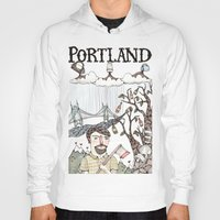 portland Hoodies featuring Portland, Oregon by Brooke Weeber