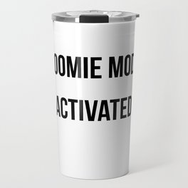 Zoomie Mode Activated Design Travel Mug