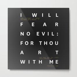 Psalm 23:4 Typography Quote Metal Print