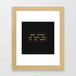 BORN SINNER. Framed Art Print