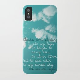Clouds come floating... iPhone Case