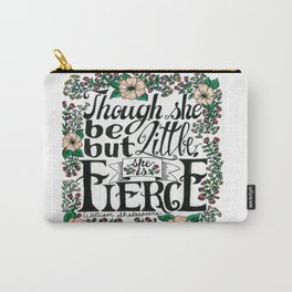 "Hand-lettered ""Fierce"" Shakespeare quote with flowers Carry-All Pouch"