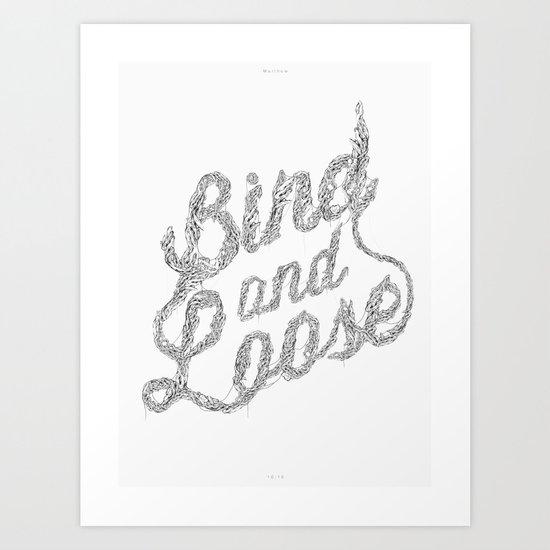 Bind & Loose Art Print