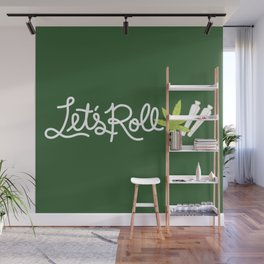 Let's Roll Wall Mural