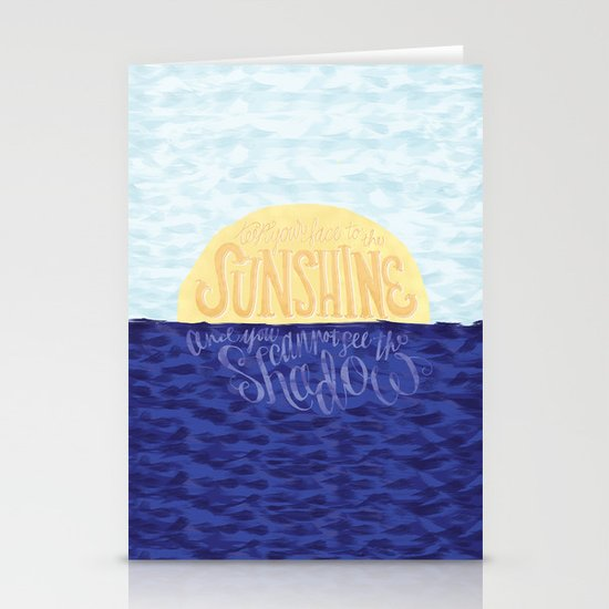 Face the Sunshine Stationery Cards