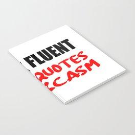 i speak fluet sarcasm Notebook