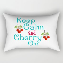 Keep Calm And Cherry On Rectangular Pillow