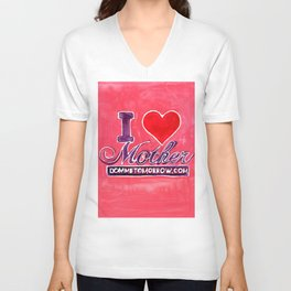 I LOVE MOTHER Unisex V-Neck