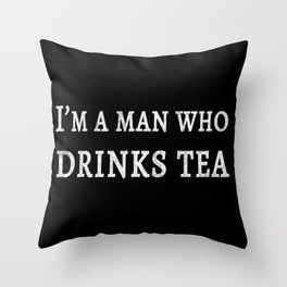 The Tea Quote Throw Pillow