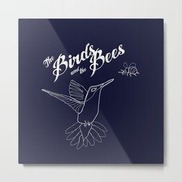 The Birds And The Bees Metal Print