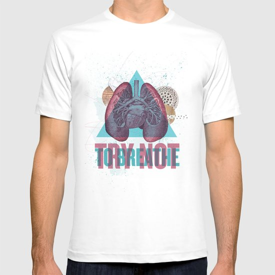 TRY NOT TO BREATHE T-shirt