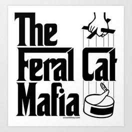 The Feral Cat Mafia (BLACK printing on light background) Art Print