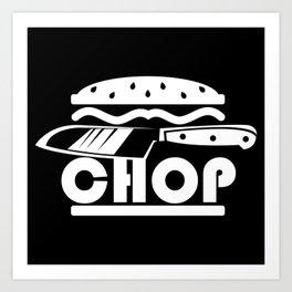 CHEFS KNIFE CHOP Art Print