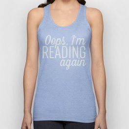 Oops, I'm Reading Again - Black Unisex Tank Top