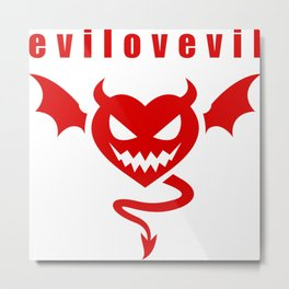 eviLOVEvil Metal Print