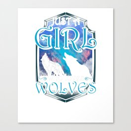 Cute Just A Girl Who Loves Wolves Lone Wolf Canvas Print