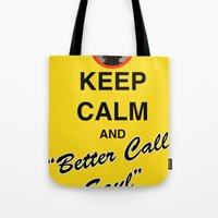 """better call saul Tote Bags featuring Breaking Bad - Keep Calm and """"Better Call Saul"""" by lapinette"""
