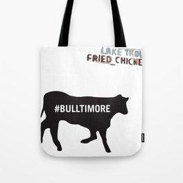 #Bulltimore Tote Bag