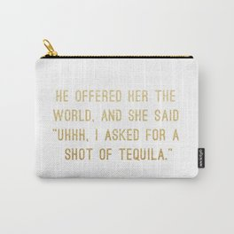 Shot of Tequila Carry-All Pouch