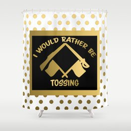 I'd Rather Be Tossing-Color Guard Design Shower Curtain