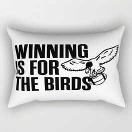 winning is for the birds Rectangular Pillow