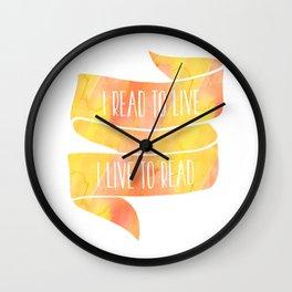 I Read To Live, I Live To Read - Orange/Yellow Wall Clock