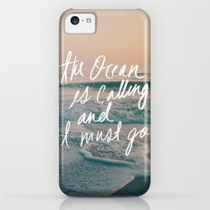 The Ocean is Calling by Laura Ruth and Leah Flores  iPhone 5c Slim Case