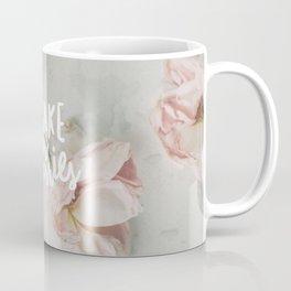 Forsake Your Worries Coffee Mug