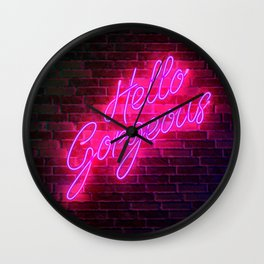 Hello Gorgeous - Neon Sign Wall Clock