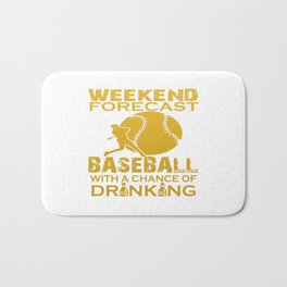 WEEKEND FORECAST BASEBALL Bath Mat
