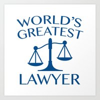 lawyer Art Prints featuring World's Greatest Lawyer by AmazingVision