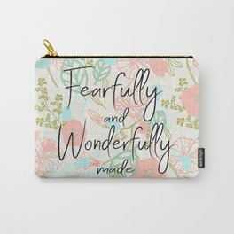Fearfully and Wonderfully (mother's day edition) Carry-All Pouch
