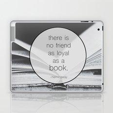 Books: No Friend As Loyal Laptop & iPad Skin